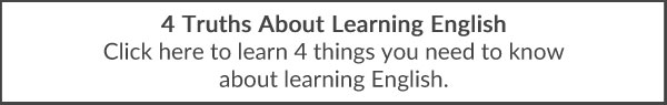 4 Truths About Learning English