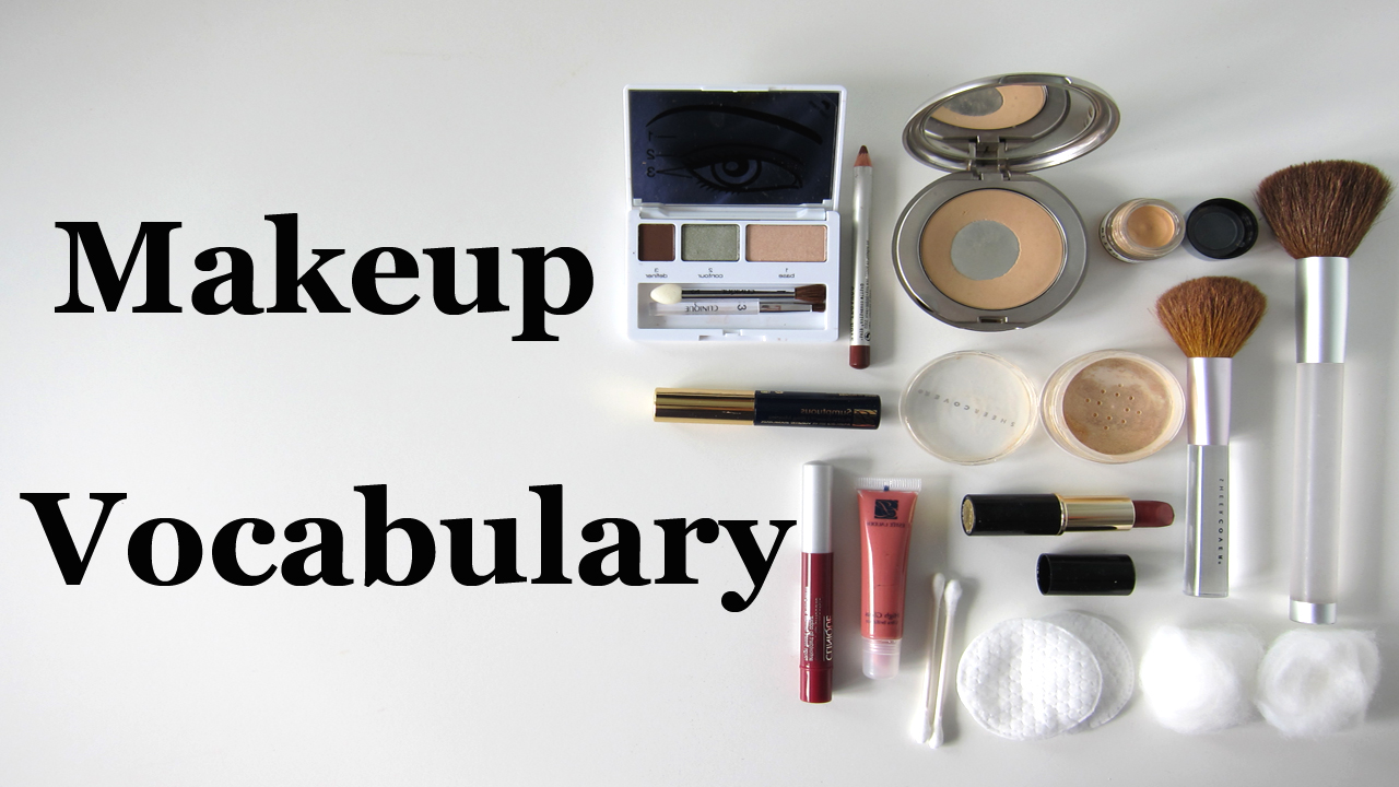 English Vocabulary: Makeup! (Video)