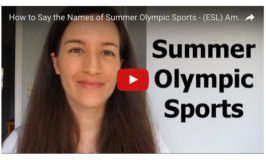 How to Say the Names of all the Summer Olympic Sports! (video)