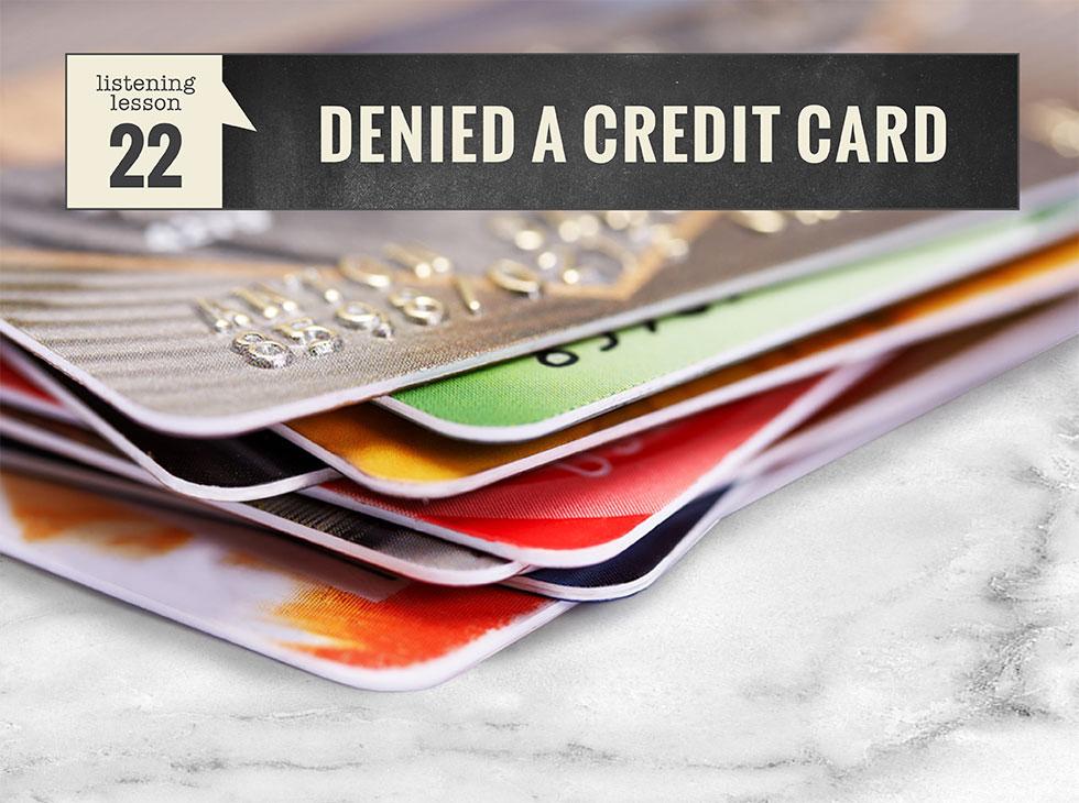 22 Denied a Credit Card | English listening lesson - EnglishTeacherMelanie.com